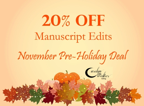 november manuscript editing deal carolyn m. walker
